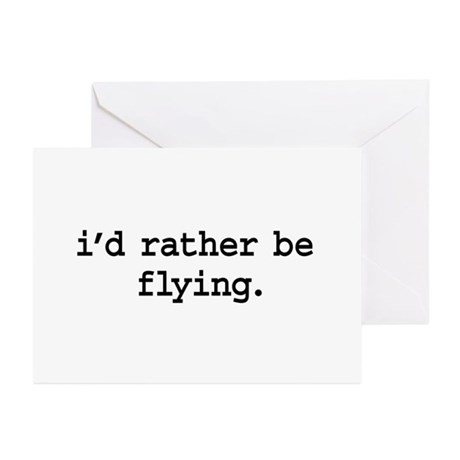 i'd rather be flying. Greeting Cards (Pk of 10)