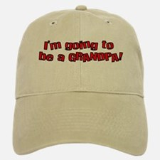 Going to be a Grandpa Baseball Baseball Cap