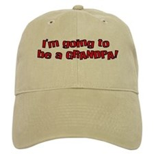 Going to be a Grandpa Baseball Cap