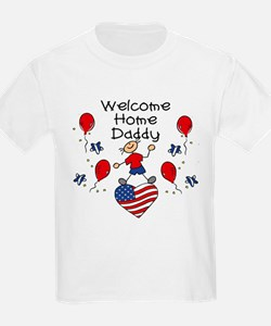 Welcome Home Daddy - Boy T-Shirt