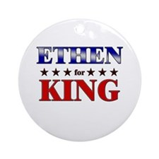 ETHEN for king Ornament (Round)