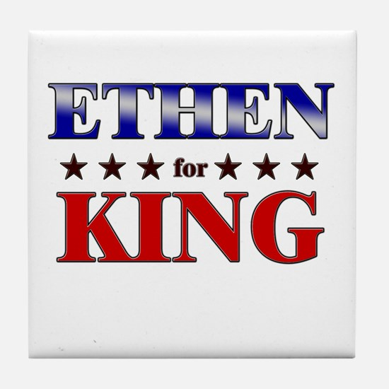 ETHEN for king Tile Coaster