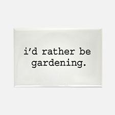 i'd rather be gardening. Rectangle Magnet