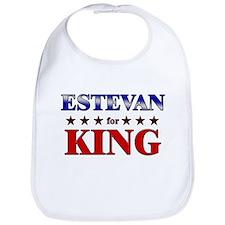 ESTEVAN for king Bib