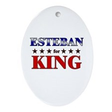 ESTEBAN for king Oval Ornament