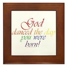God Danced Framed Tile