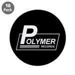 "Polymer Records 3.5"" Button (10 pack)"