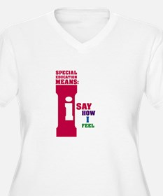 Special Education Means: Feeling T-Shirt