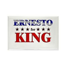 ERNESTO for king Rectangle Magnet