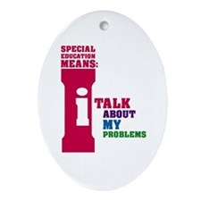 Special Education Means: Talking Oval Ornament
