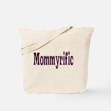 Mommyrific Tote Bag
