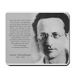 Erwin Schrodinger: Physics Mousepad