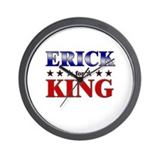 ERICK for king Wall Clock