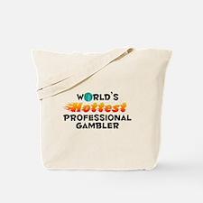 World's Hottest Profe.. (C) Tote Bag