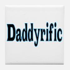 Daddyrific Tile Coaster