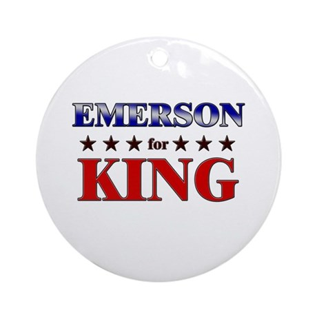 EMERSON for king Ornament (Round)