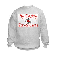 My Daddy Saves Lives-Red Sweatshirt