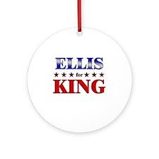 ELLIS for king Ornament (Round)