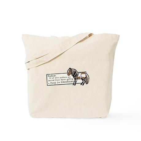 Never Got a Pony Tote Bag
