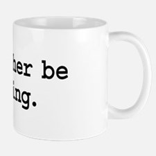 i'd rather be hiking. Mug