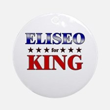 ELISEO for king Ornament (Round)