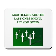 mortician gifts t-shirts Mousepad