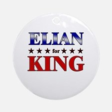 ELIAN for king Ornament (Round)
