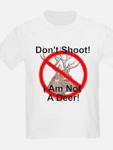 Don't Shoot I Am Not A Deer! Kids T-Shirt
