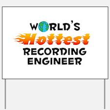 World's Hottest Recor.. (C) Yard Sign