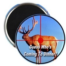 Guess Who's Coming To Dinner? Magnet