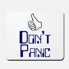 Don't Panic -  Mousepad