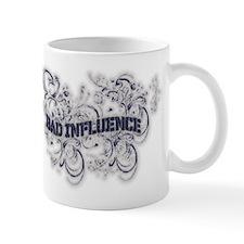 Bad Influence Mug Mugs