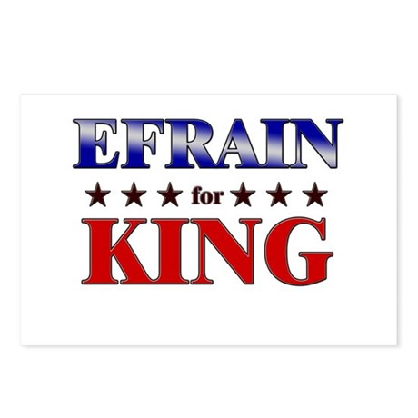 EFRAIN for king Postcards (Package of 8)