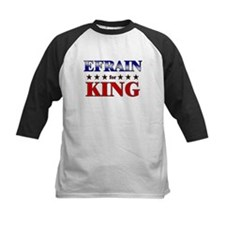 EFRAIN for king Tee