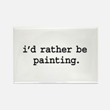 i'd rather be painting. Rectangle Magnet