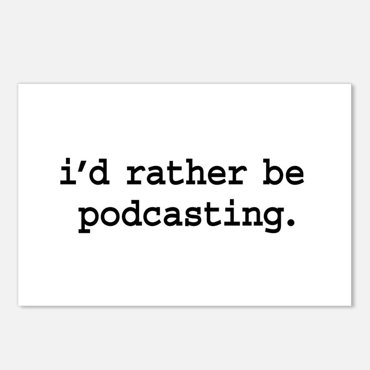 i'd rather be podcasting. Postcards (Package of 8)