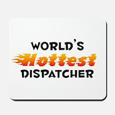 World's Hottest Dispa.. (B) Mousepad