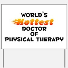 World's Hottest Docto.. (B) Yard Sign