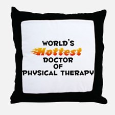World's Hottest Docto.. (B) Throw Pillow
