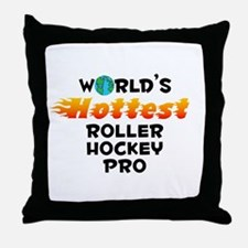 World's Hottest Rolle.. (C) Throw Pillow
