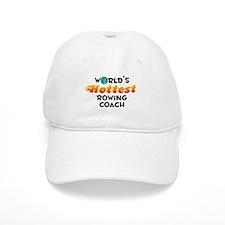 World's Hottest Rowin.. (C) Baseball Cap