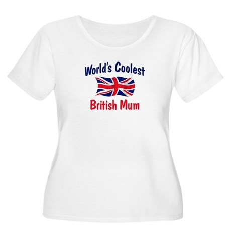 Coolest British Mum Women's Plus Size Scoop Neck T