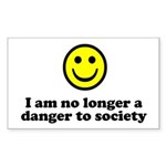 I Am No Longer A Danger To Society Sticker (Rectan