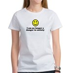I Am No Longer A Danger To Society Women's T-Shirt