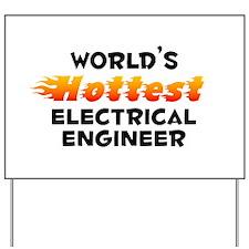 World's Hottest Elect.. (B) Yard Sign
