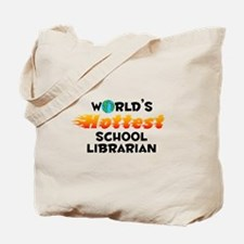 World's Hottest Schoo.. (C) Tote Bag