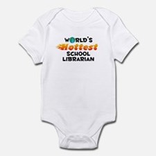 World's Hottest Schoo.. (C) Infant Bodysuit
