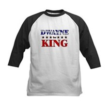 DWAYNE for king Tee