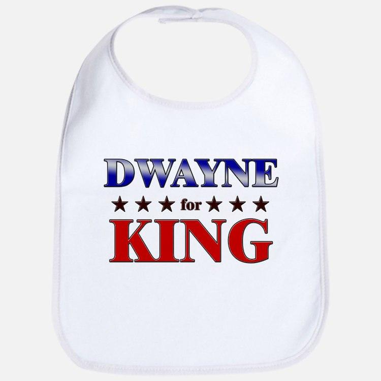 DWAYNE for king Bib