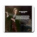 Sir Isaac Newton: Gravity Mousepad